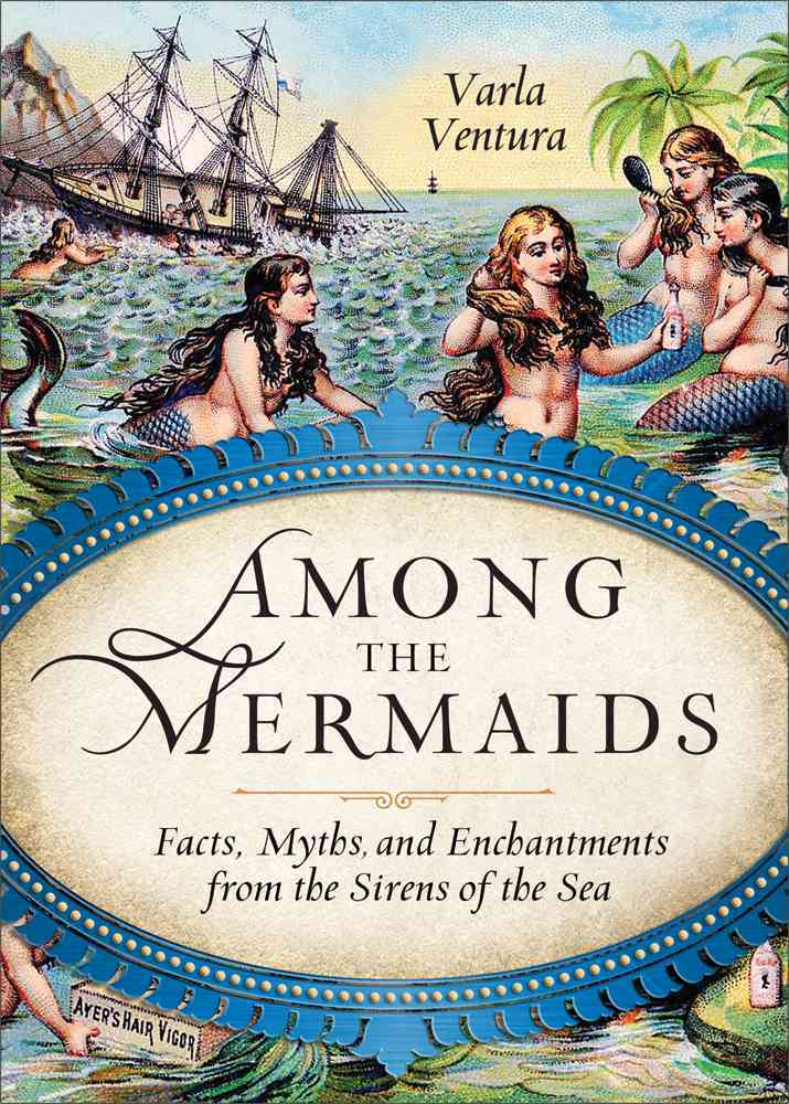 Among the Mermaids By Ventura, Varla